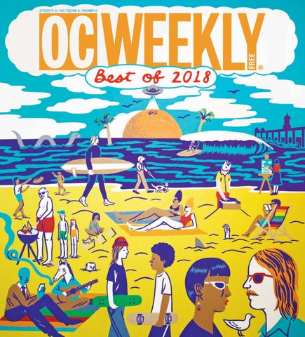 9da9481c9 October 18, 2018 - OC Weekly by Duncan McIntosh Company - issuu