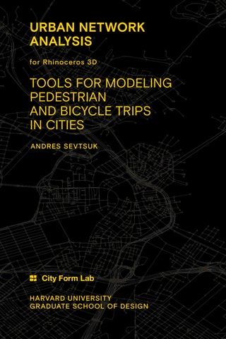 Urban Network Analysis User Guide by City Form Lab - issuu