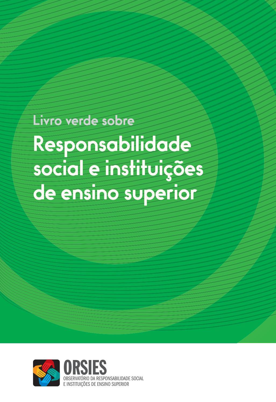 eb84f09ebf Livro Verde sobre Responsabilidade Social e Instituições de Ensino Superior  by Forum Estudante - issuu