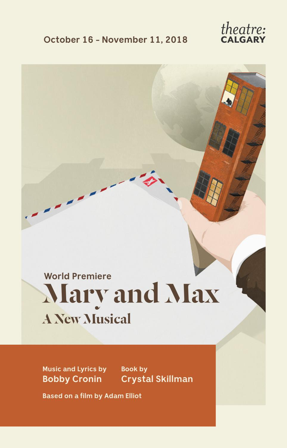 2018 Mary And Max A New Musical House Programme By Theatre Calgary Issuu