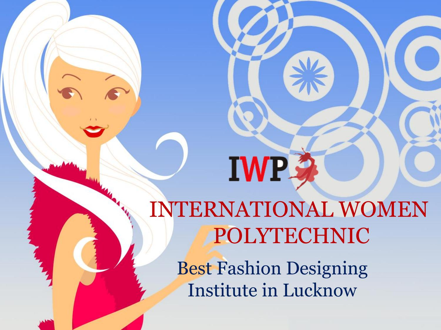 Fashion Designing Institute In Lucknow By Mark Wood Issuu