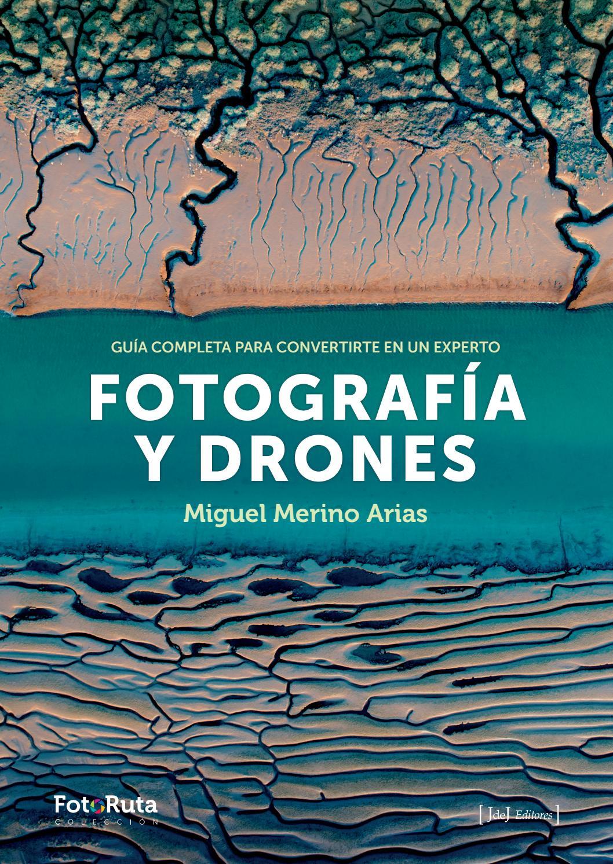 FOTOGRAFÍA Y DRONES - Miguel Merino Arias by Juan Carlos González Pozuelo -  issuu