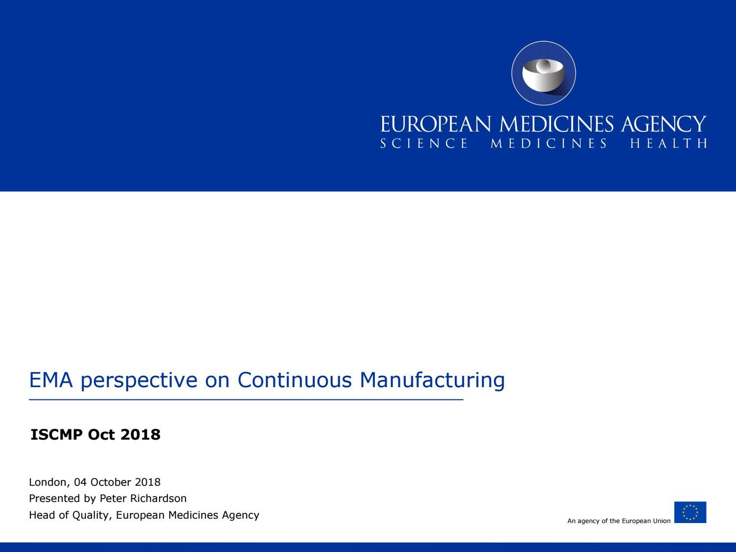 EMA perspective on Continuous Manufacturing by luxevents2