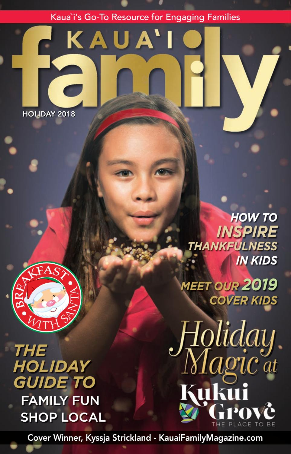 Kauai Family Magazine Holiday 2018 by Kauai Family Magazine