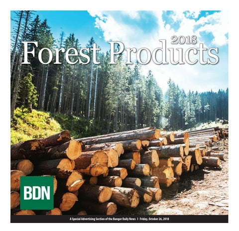 Forest Products 2018 by Bangor Daily News - issuu