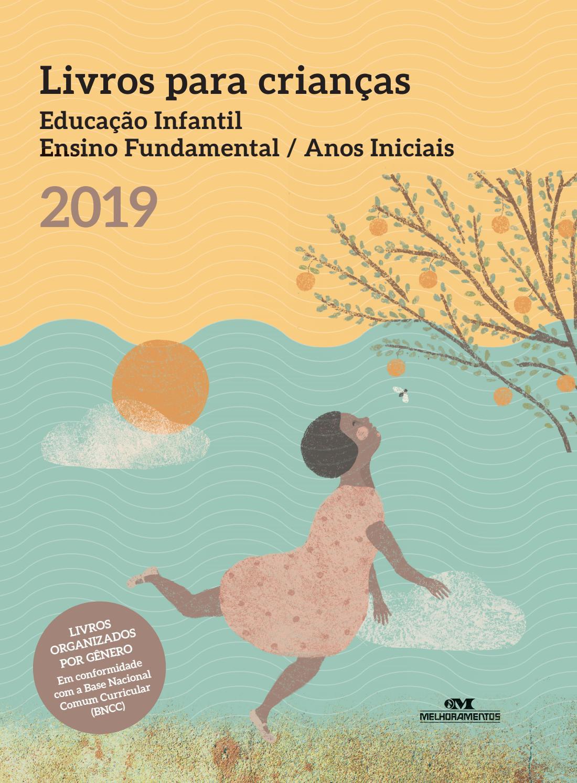 635e011cf84 Livros para crianças - 2019 by Editora Melhoramentos - issuu