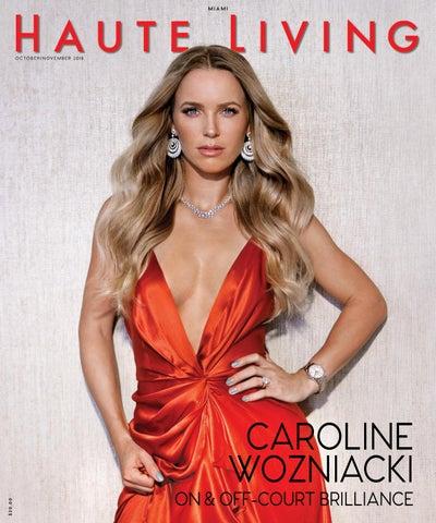 fa0278df590 Miami Caroline Wozniacki October November 2018 by Haute Living - issuu