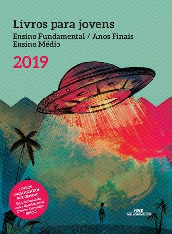 8db4f4e84c6 Livros para jovens - 2019 by Editora Melhoramentos - issuu
