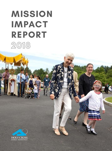 Mission Impact Report 2018 by Holy Cross Family Ministries