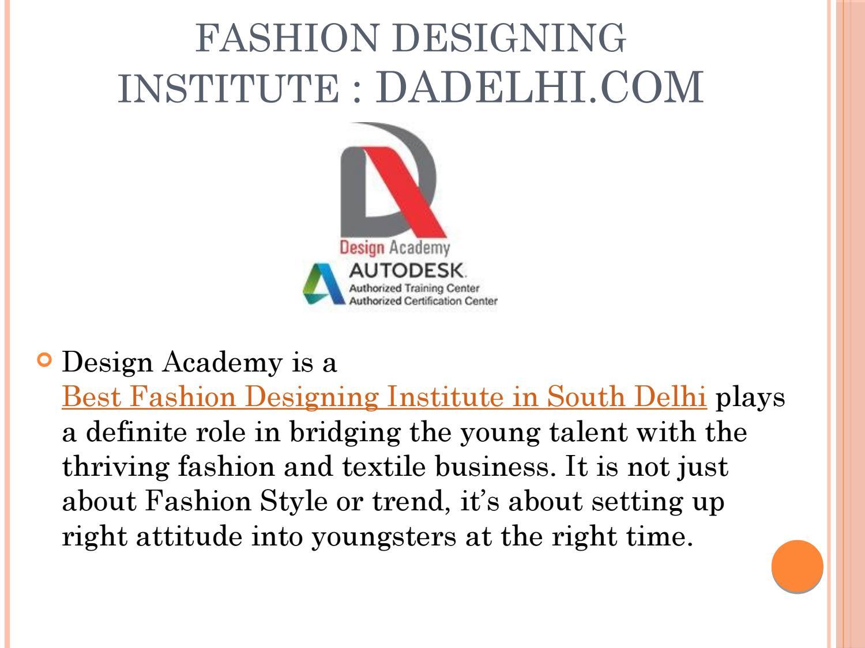 Fashion Designing Institute Delhi By Design Academy Issuu
