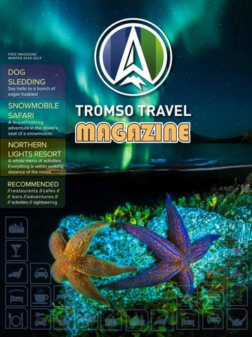 b93998fdf0d1d Tromso Travel Magazine by Markedskompetanse Nord AS - issuu