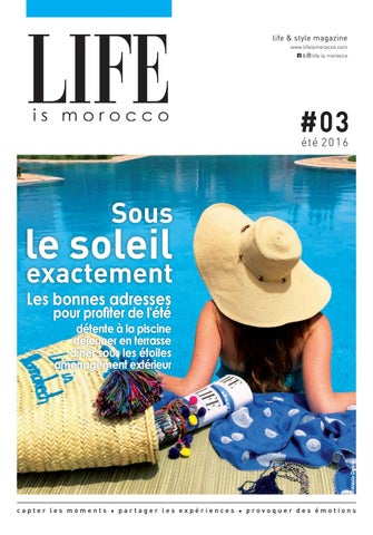 LIFE is marrakech  03 by LIFE is marrakech   LIFE is morocco - issuu 148d7665515