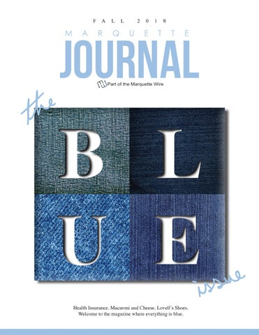 The Blue Issue | Fall 2018 by The Marquette Journal - issuu