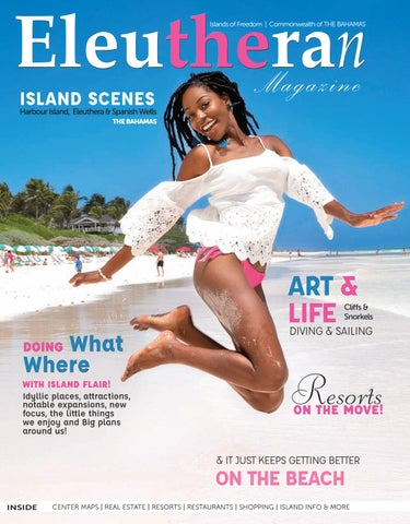 The Eleutheran Magazine 2019 Winter Harbour Island Eleuthera
