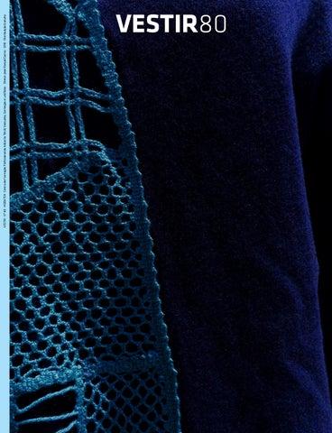 666bb2101 VESTIR · Nº 80 · MODATEX · Centro de Formação Profissional da Indústria  Têxtil, Vestuário, Confecção e Lanifícios · Diretor: José Manuel Castro ·  2018 ...