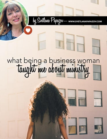 Page 8 of What being a Business Woman Taught me about Ministry by Svetlana Papazov
