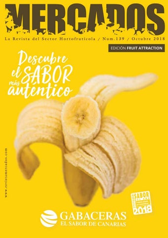 Especial Fruit Attraction 2018 Octubre By Revista Mercados Issuu