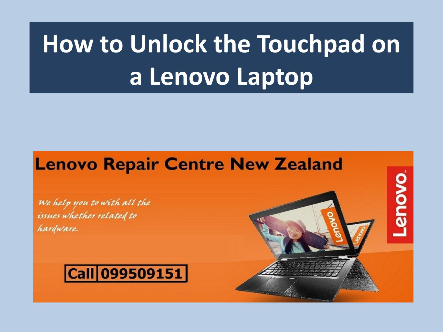 How To Unlock The Touchpad On A Lenovo Laptop By Lenovorepairnz Issuu