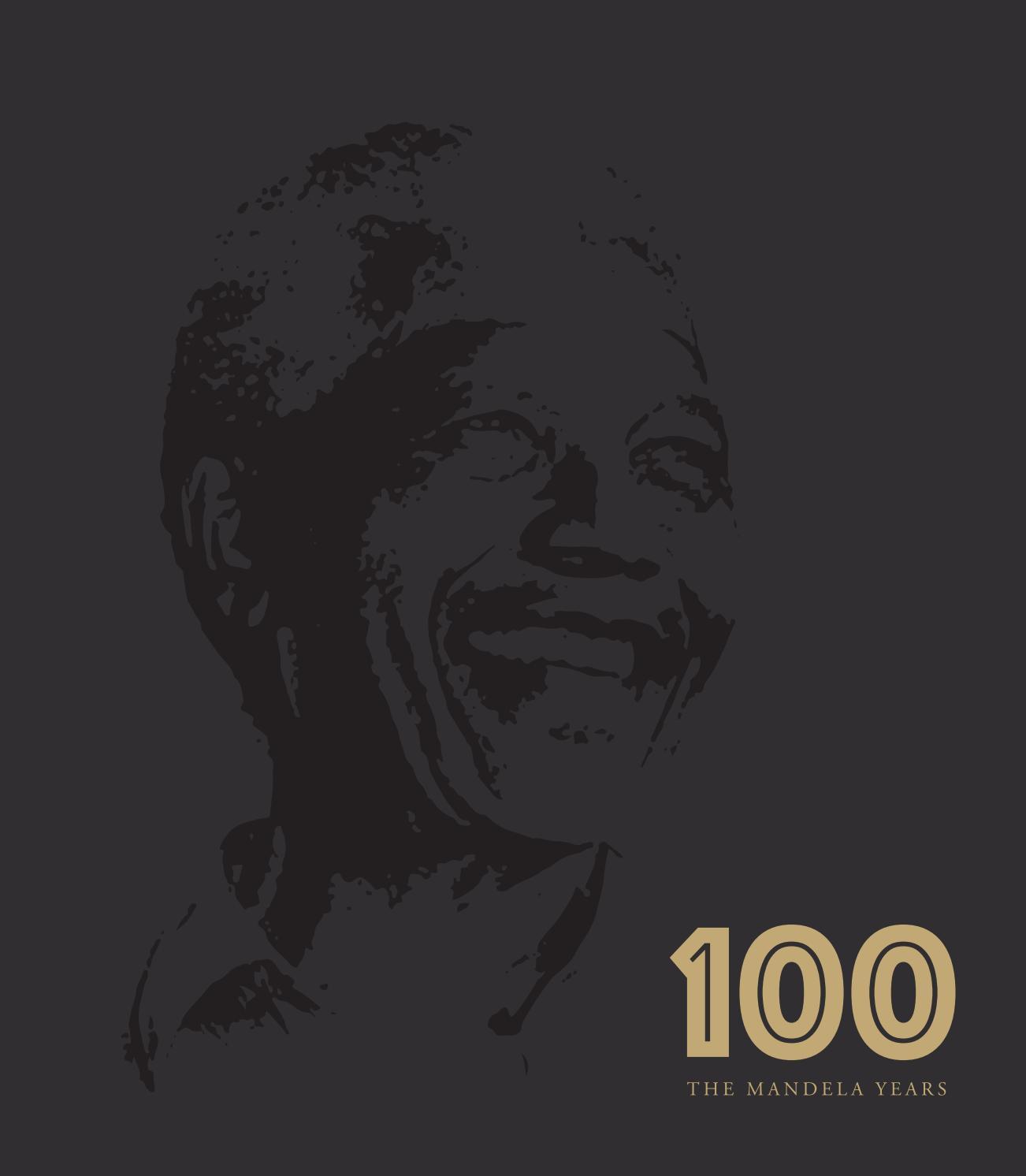 100: The Mandela Years by Topco Media - issuu