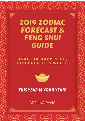 2019 Horoscope Forecast & Feng Shui Guide by Adelina Pang by