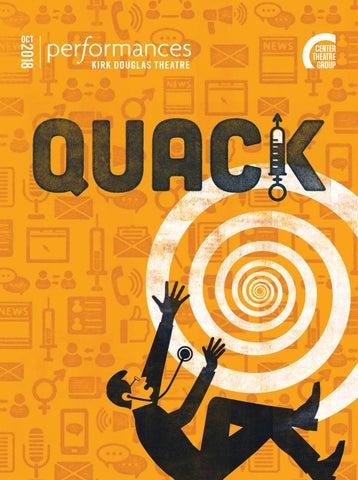 Quack at Center Theatre Group, Performances magazine October 2018