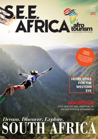 S E E  Africa Magazine: South Africa Edition by Afro Tourism
