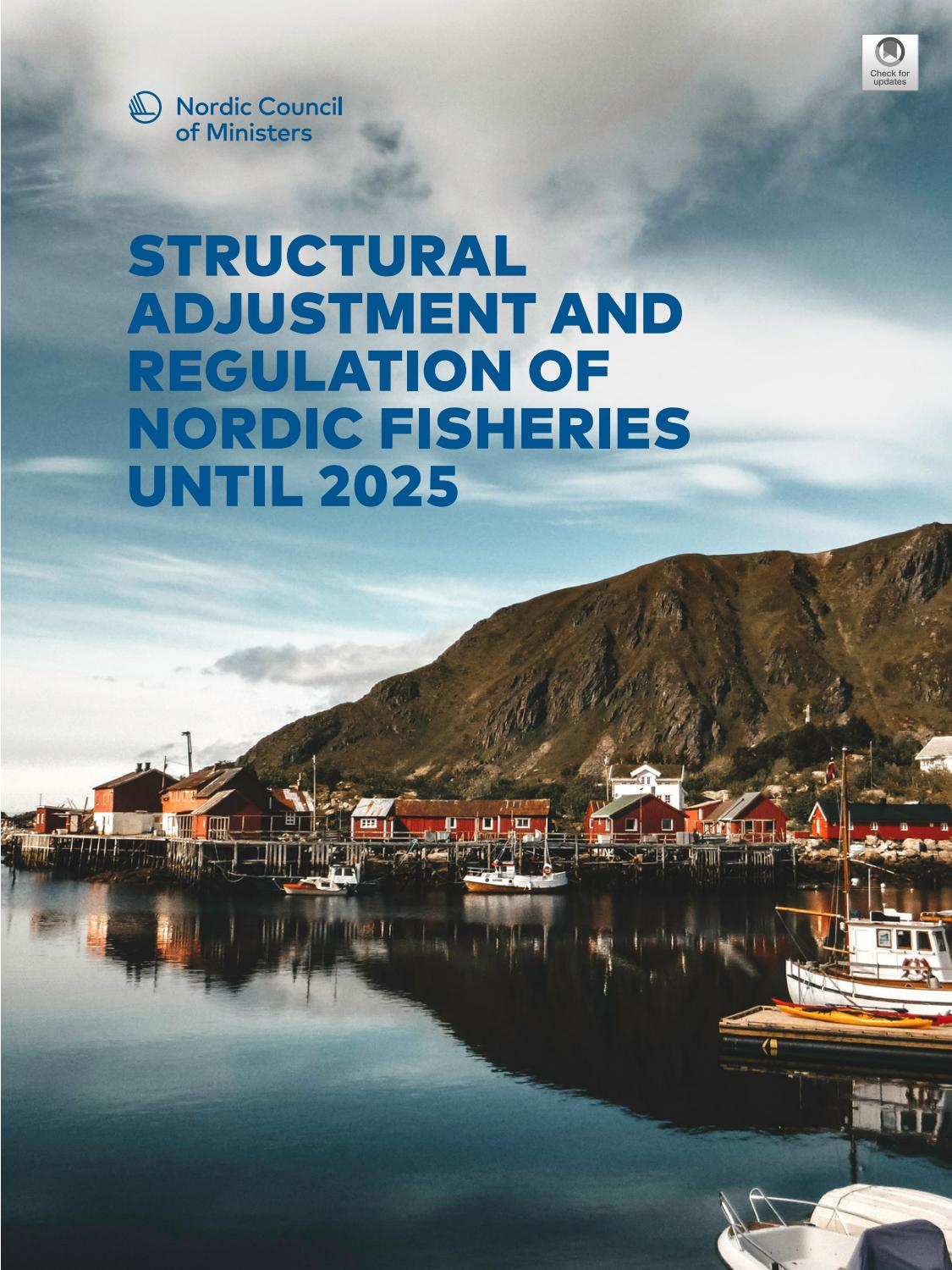 Structural Adjustment And Regulation Of Nordic Fisheries Until