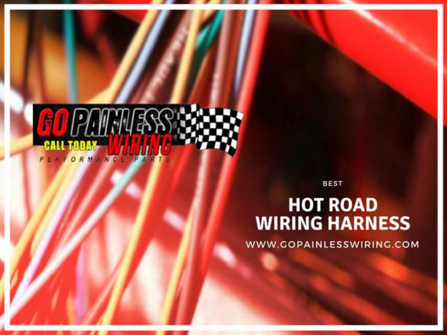i just installed a painless wiring harness along with hot road wiring harness go painless wiring by go painless wiring  hot road wiring harness go painless