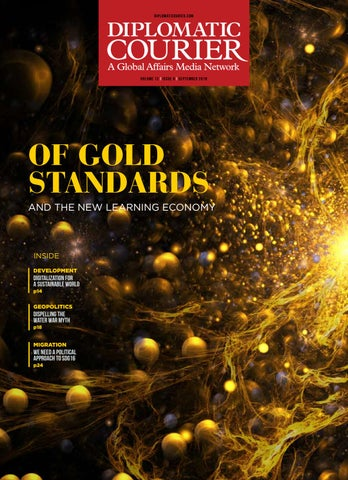 Of New Gold Standards | Diplomatic Courier | September 2018 Edition