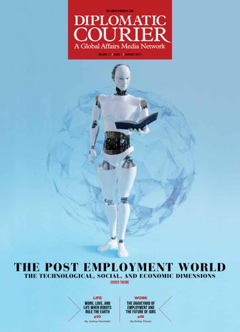 The Post Employment World | Diplomatic Courier | January 2017