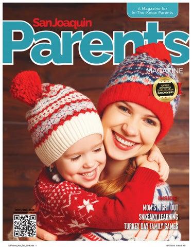 784039b97bf San Joaquin Parents Magazine November 2018 by San Joaquin Magazine ...