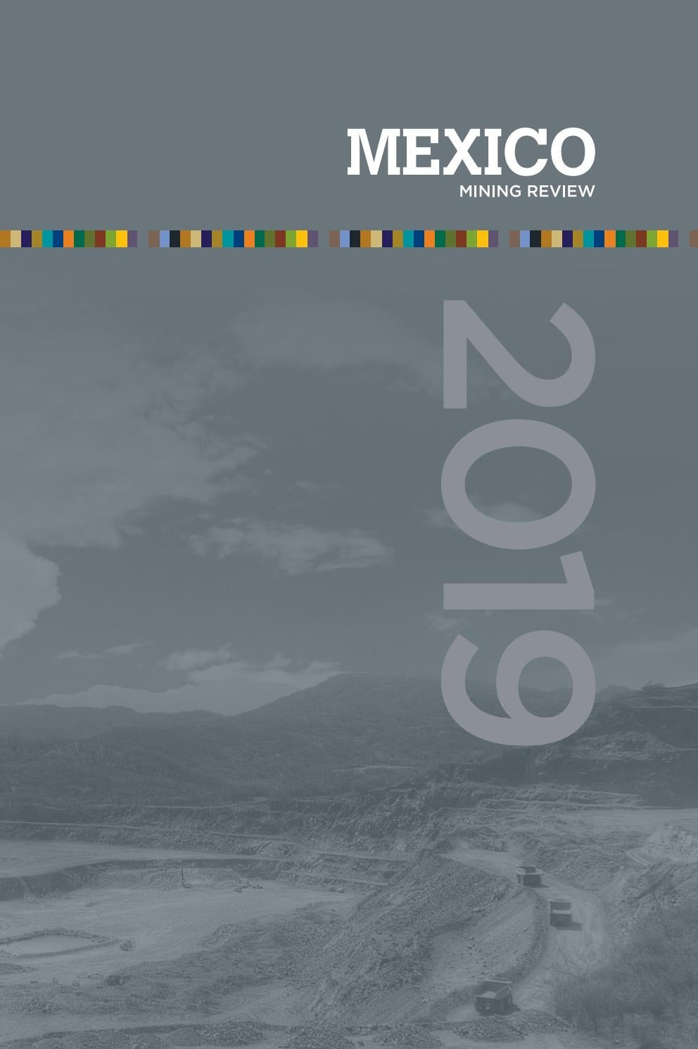 Mexico Mining Review 2019 by Mexico Business Publishing - issuu