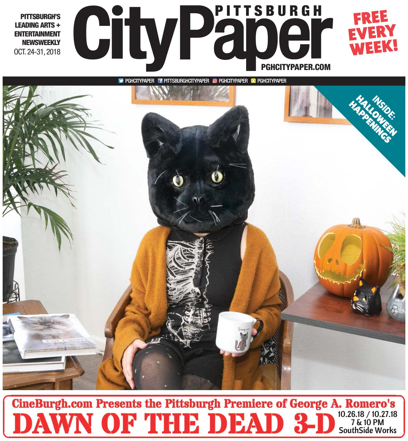 October 24, 2018 - Pittsburgh City Paper by Pittsburgh City Paper