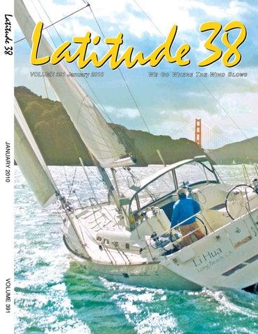 Latitude 38 January 2010 by Latitude 38 Media, LLC - issuu