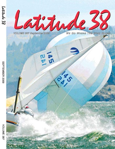 Latitude 38 September 2009 by Latitude 38 Media, LLC - issuu