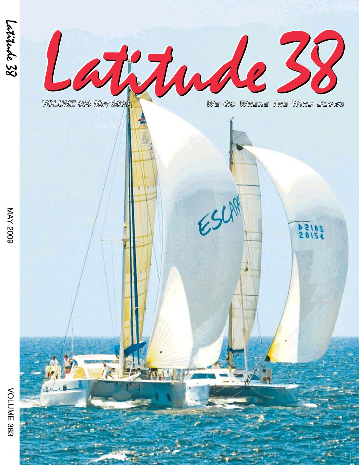 Latitude 38 May 2009 By Latitude 38 Media Llc Issuu
