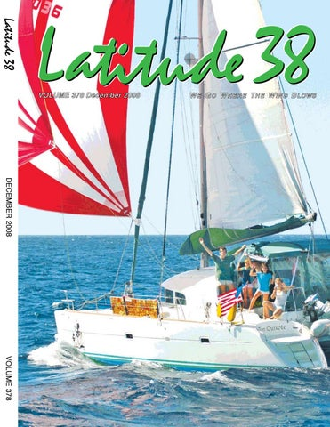 f0b2a7cf Latitude 38 December 2008 by Latitude 38 Media, LLC - issuu