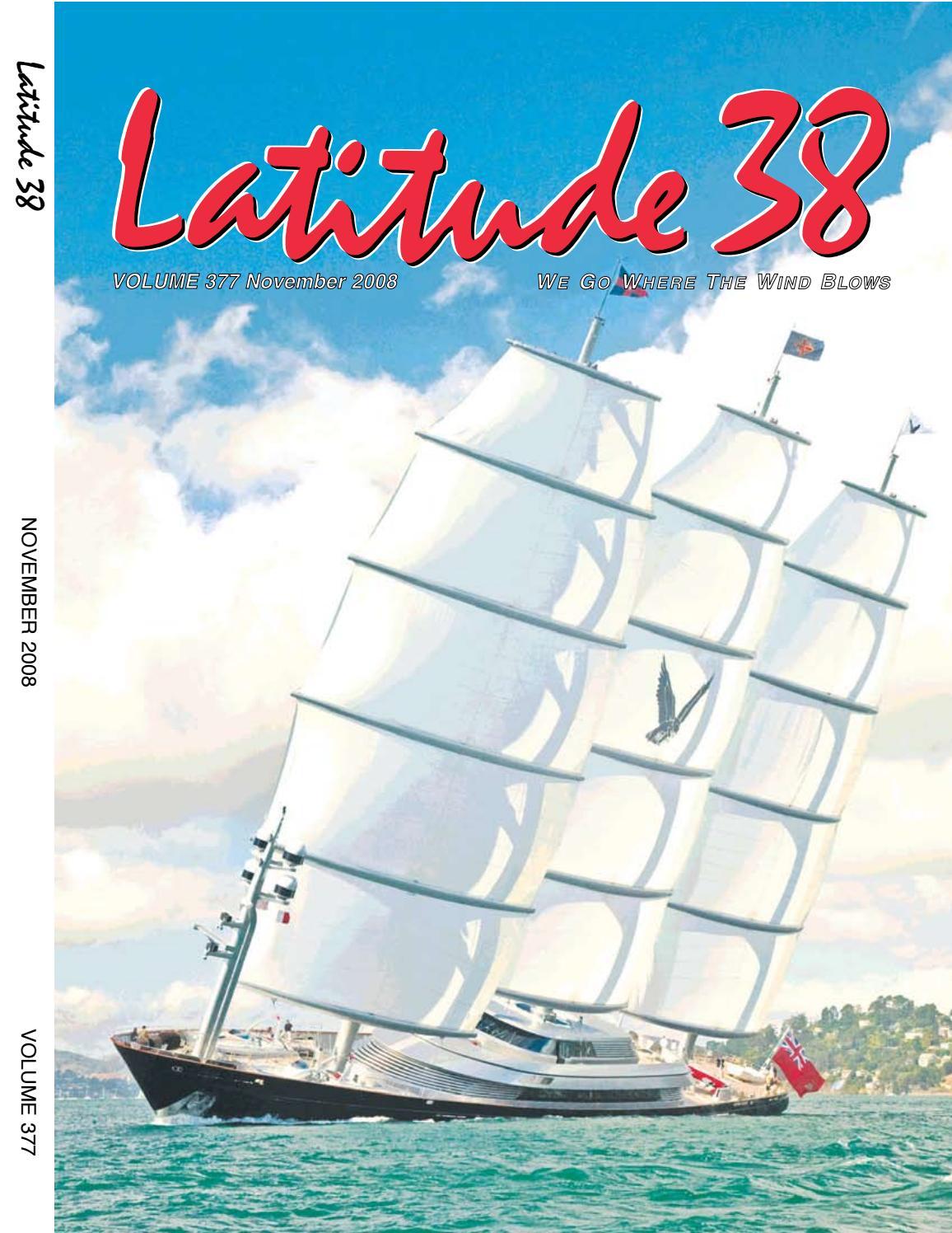 Latitude 38 November 2008 by Latitude 38 Media, LLC - issuu