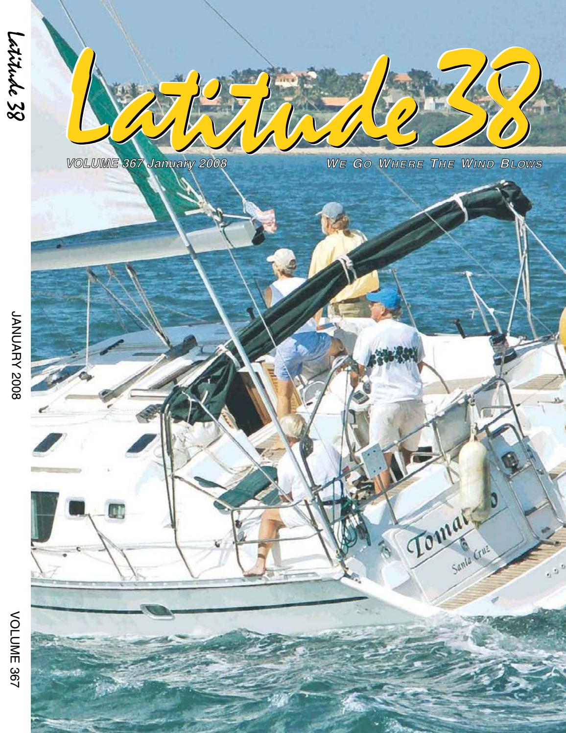 Latitude 38 January 2008 by Latitude 38 Media, LLC - issuu