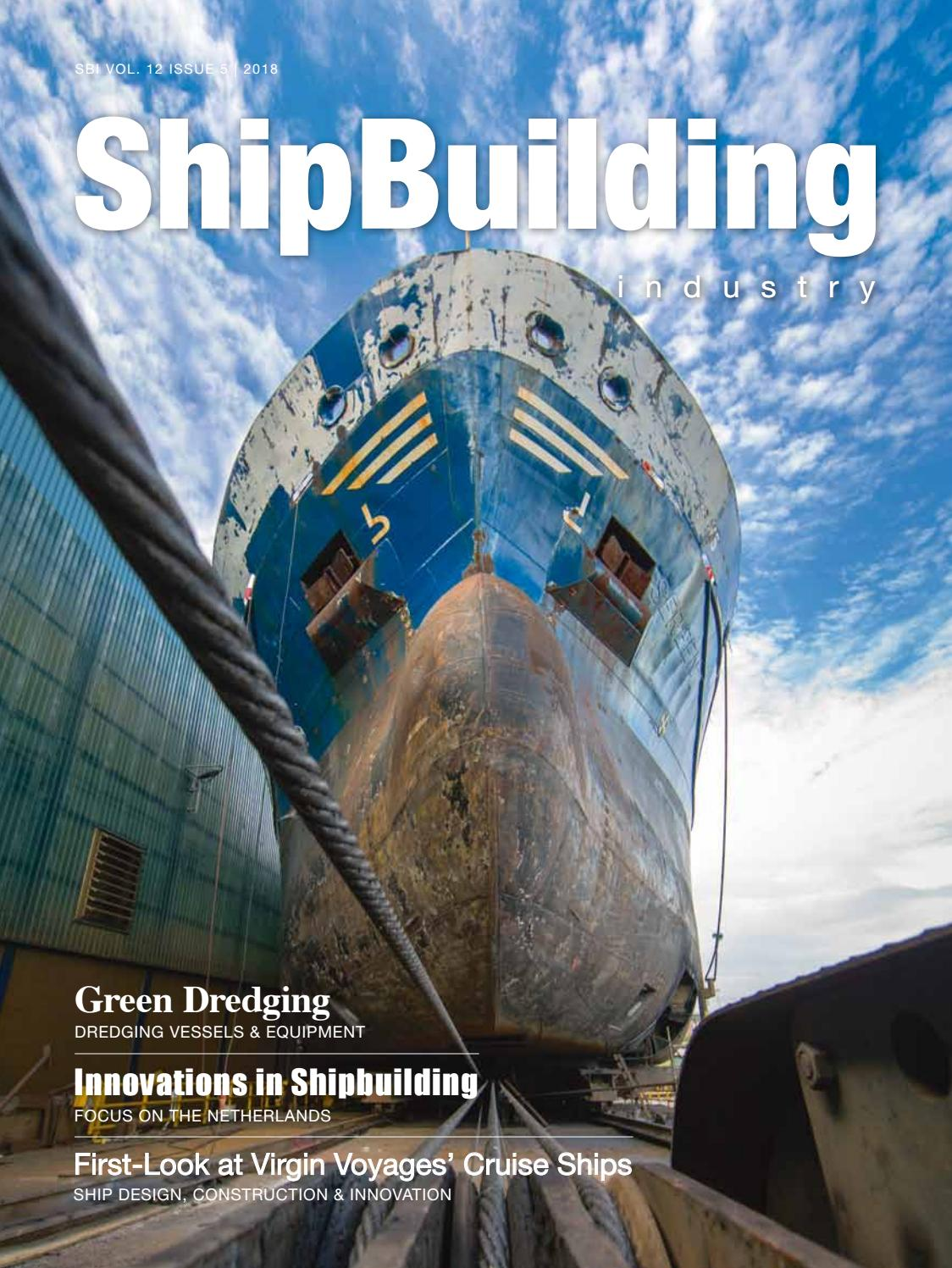 65983aa59 ShipBuilding Industry 2018 Issue 5 by Yellow & Finch Publishers - issuu