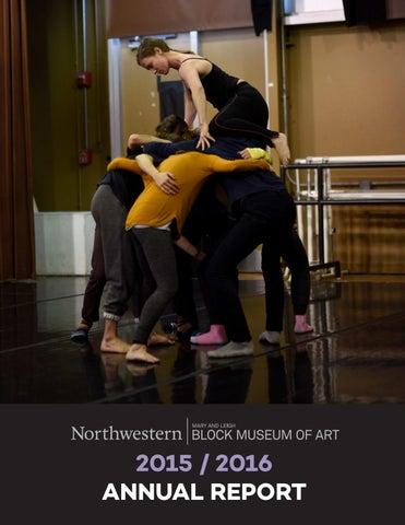 Block Museum of Art, Annual Report 2015-16 by Block Museum