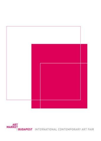 cd2f31d91c Art Market Budapest Catalogue 2018 by ArtMarketBudapest - issuu