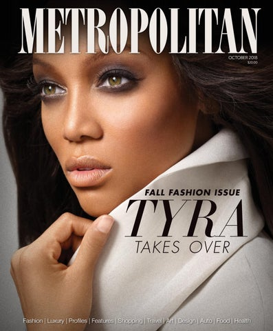 5468f090e2f64 Metropolitan Magazine October 2018 by Metropolitan Magazine - issuu