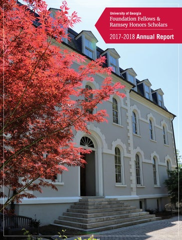 Foundation Fellows Annual Report, 2017-2018 by UGA Honors Program