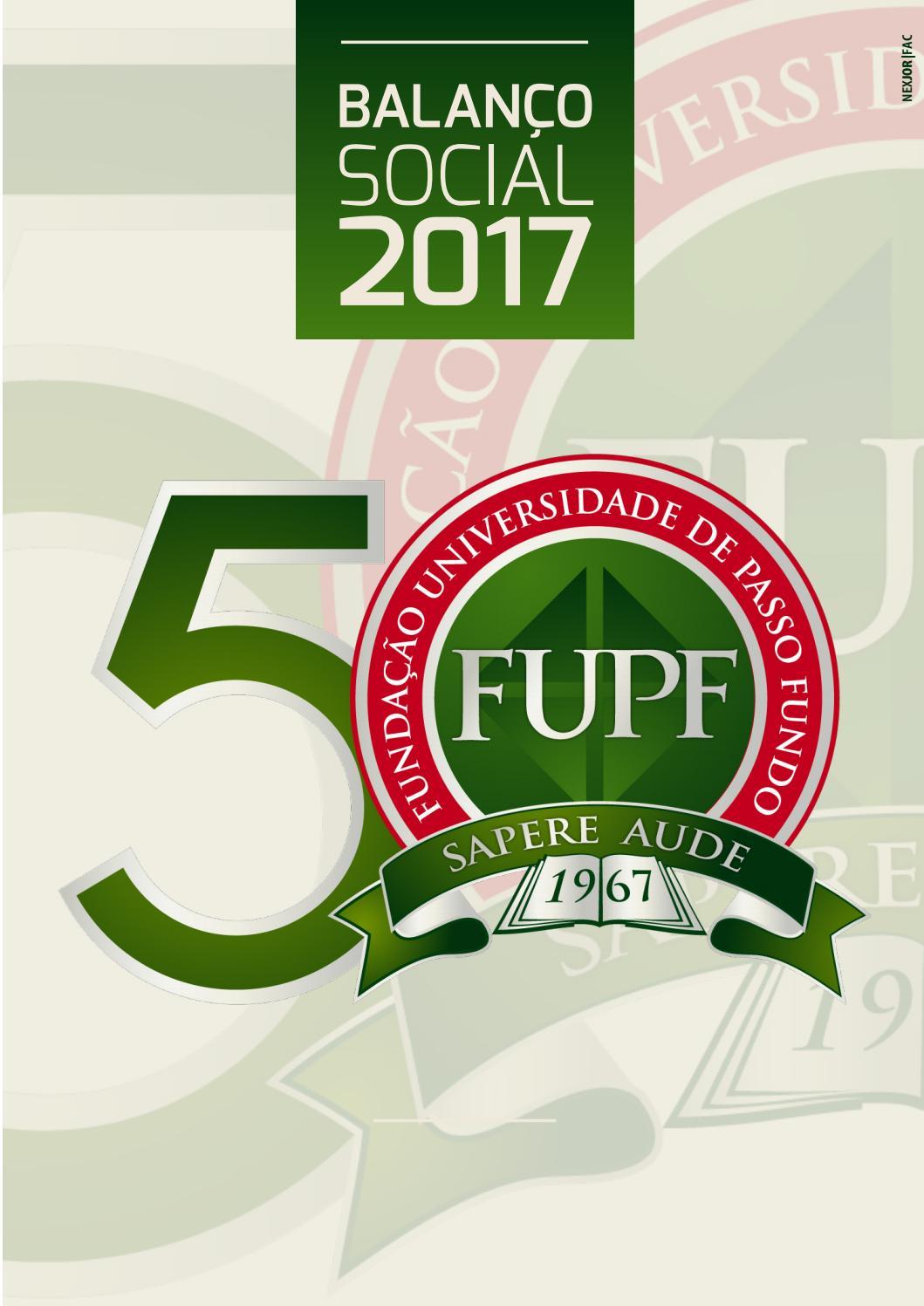 585adb72a Balanço Social 2017 FUPF by Universidade de Passo Fundo - issuu