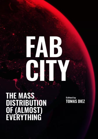 cf5c63adb18c7 Fab City  The Mass Distribution of (almost) Everything by IaaC - issuu