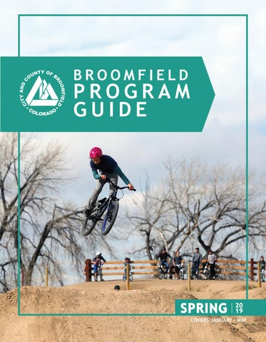 2019 Spring Program Guide by City and County of Broomfield - issuu d96da85a6