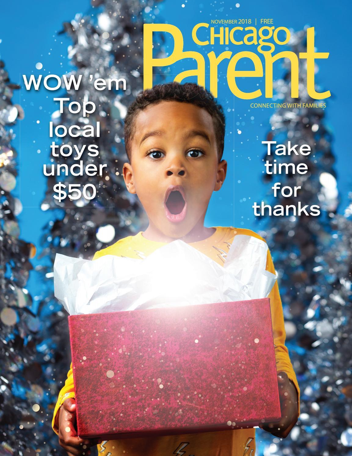 09e02a3ae41b7 Chicago Parent November 2018 by Chicago Parent - issuu