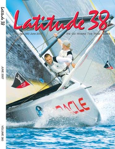 Latitude 38 June 2007 By Latitude 38 Media Llc Issuu