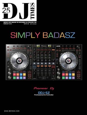 DJ Times February 2014, Vol 27 No 2 by DJ Times Magazine - issuu